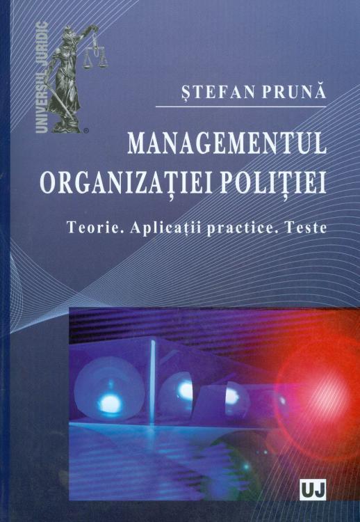 Stefan-Pruna__Managementul-organizatiei-politiei-Teorie-Aplicatii-practice-Teste.jpg
